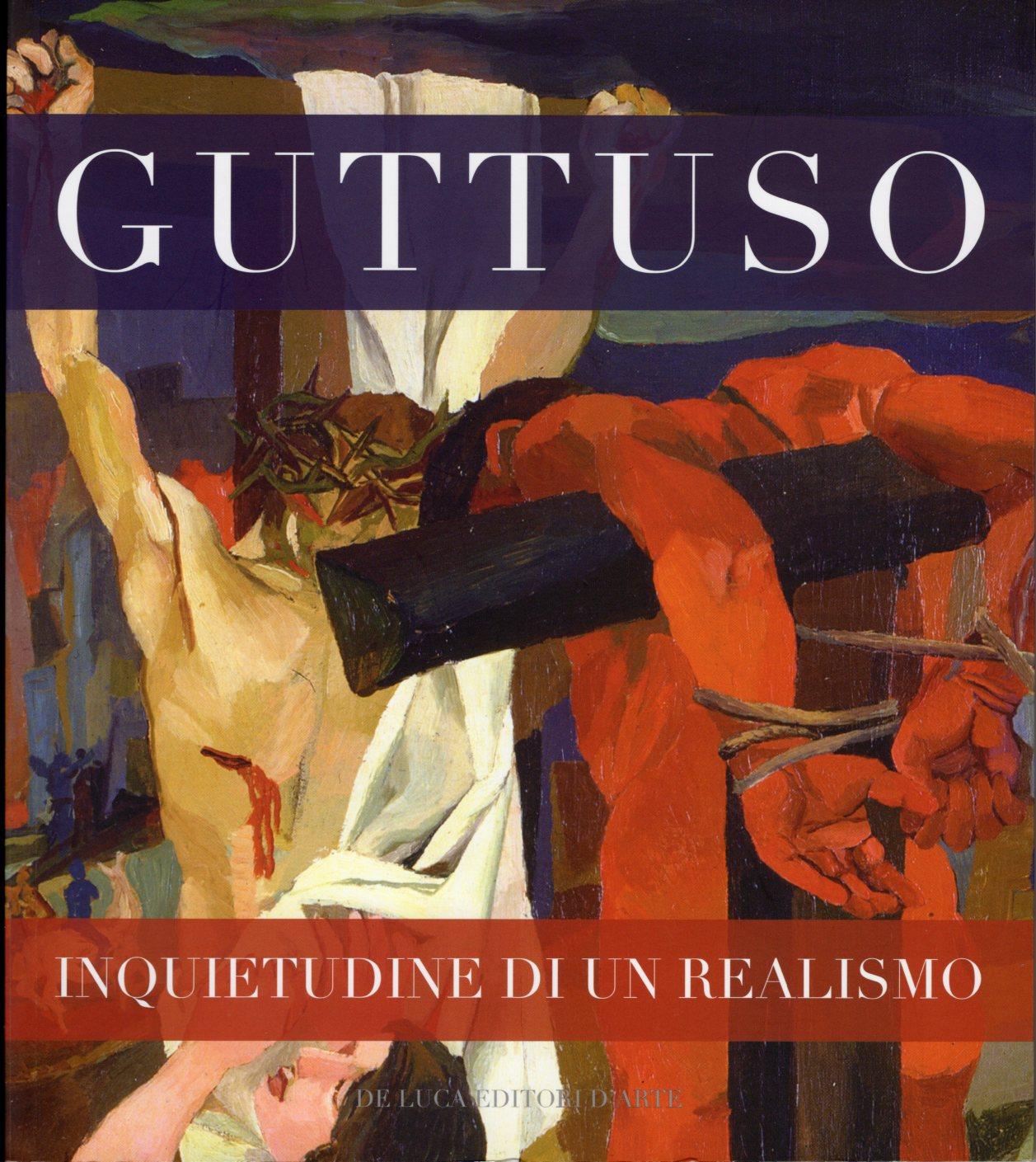 14 Guttuso inquietudine di un realismo. Palazzo del Quirinale, Roma, 2016