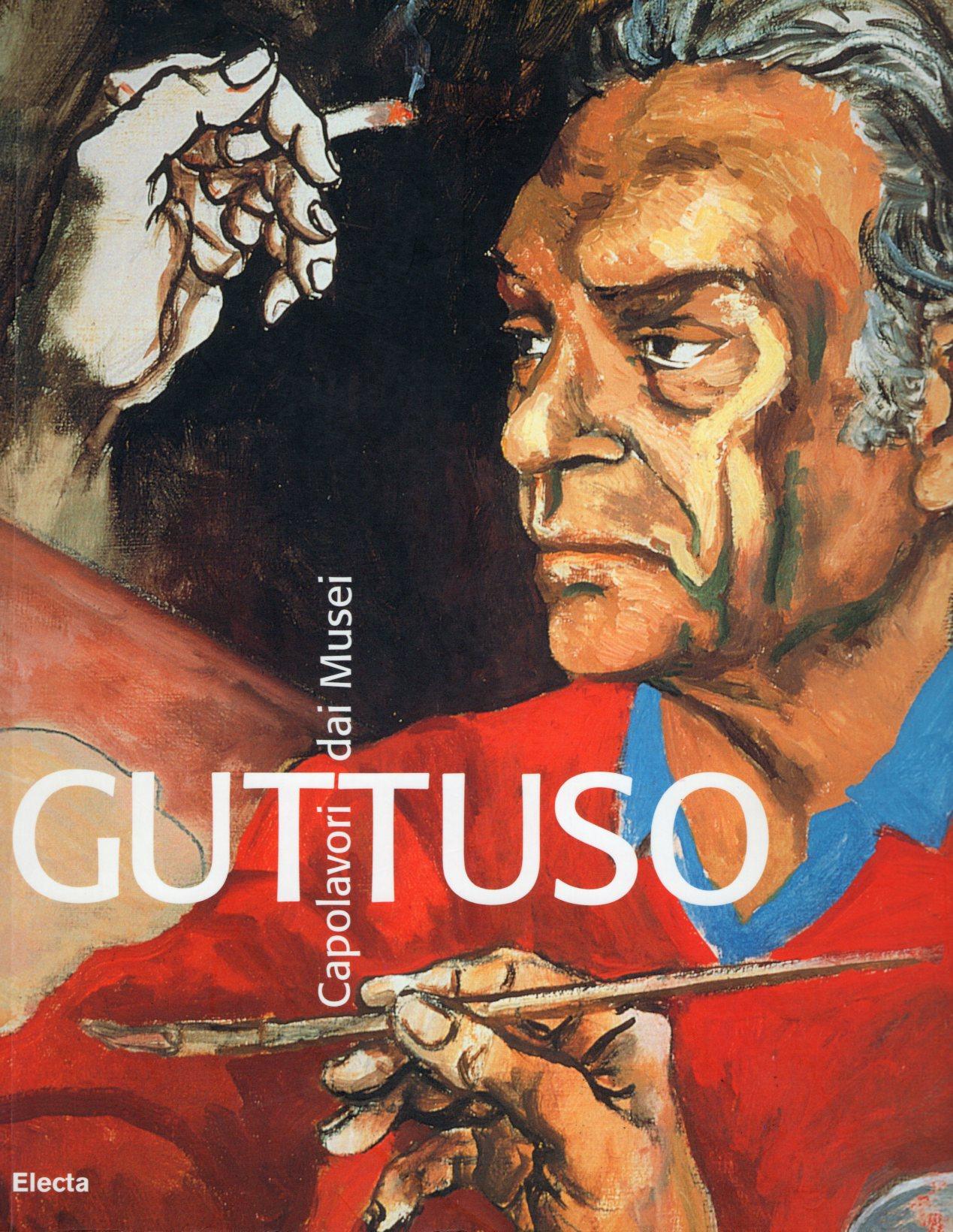 5 Guttuso capolavori dai musei. Palazzo Bricherasio, Torino 2005